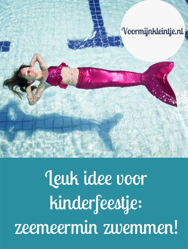Leuk idee voor kinderfeestje - zeemeermin zwemmen