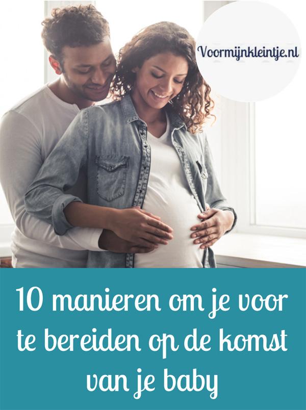 Blog - 10 manieren om je voor te bereiden op de komst van je baby