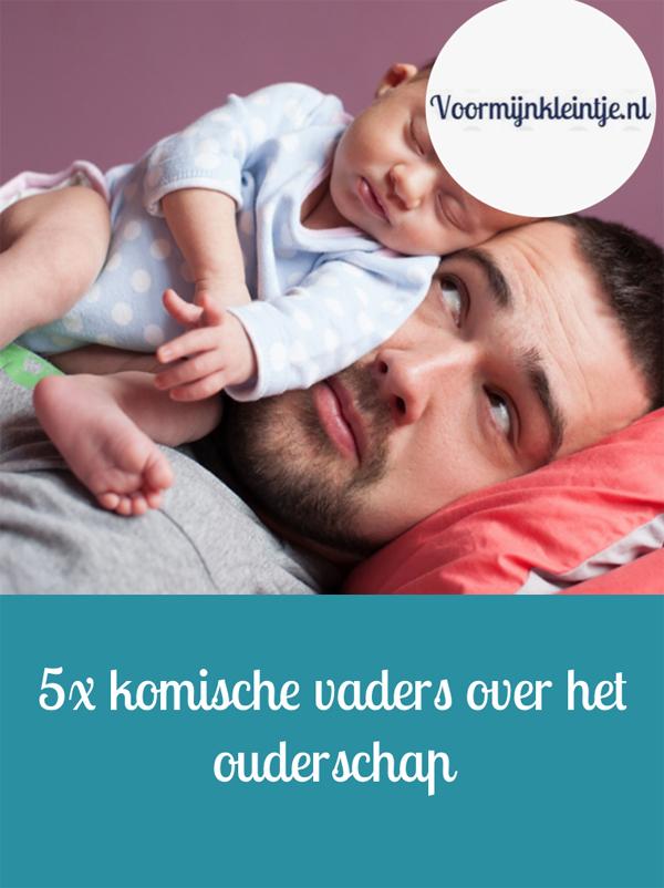 5x komische vaders over het ouderschap