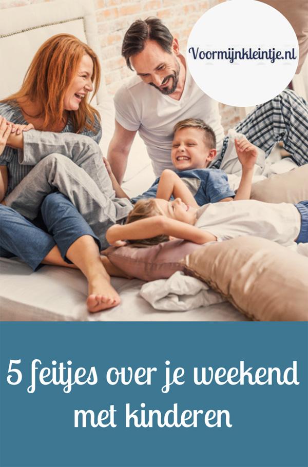 feitjes weekend kinderen